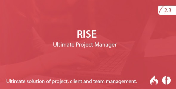 RISE v2.3 – Ultimate Project Manager – nulled PHP Script