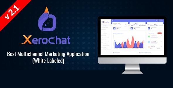 XeroChat v2.1 – Best Multichannel Marketing Application (White Label) – nulled PHP Script